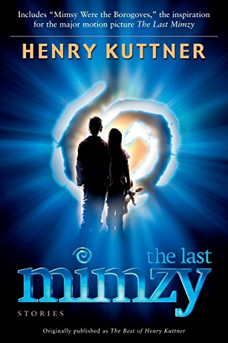 The Last Mimzy By Henry Kuttner
