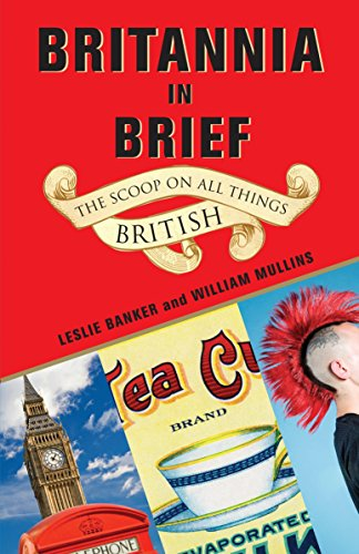 Britannia in Brief By Leslie Banker