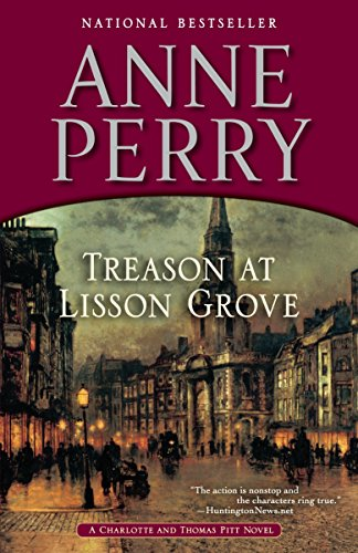 Treason at Lisson Grove By Anne Perry (Head of St Giles Junior School in Warwickshire UK)