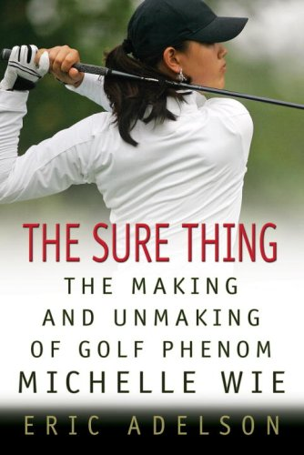 The Sure Thing By Eric Adelson