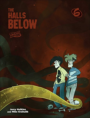 The Halls Below (Penny Arcade) By Jerry Holkins