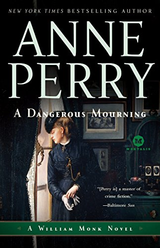 A Dangerous Mourning By Anne Perry (Head of St Giles Junior School in Warwickshire UK)