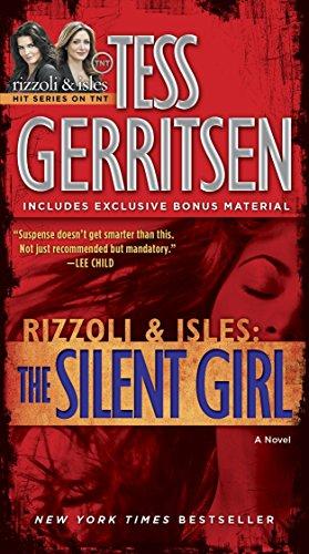 The Silent Girl (with Bonus Short Story Freaks) By Tess Gerritsen