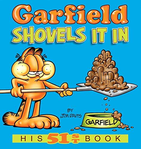 Garfield Shovels It In By Jim Davis