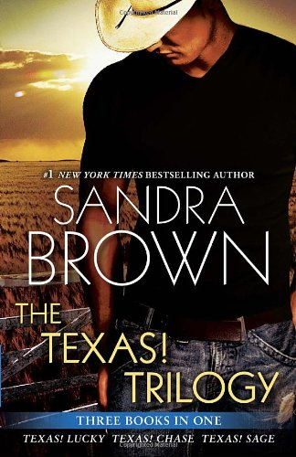 The Texas! Trilogy By Sandra Brown