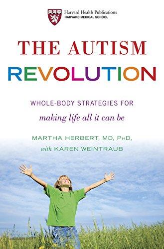 The Autism Revolution By Martha R. Herbert, M.D. Ph.D.