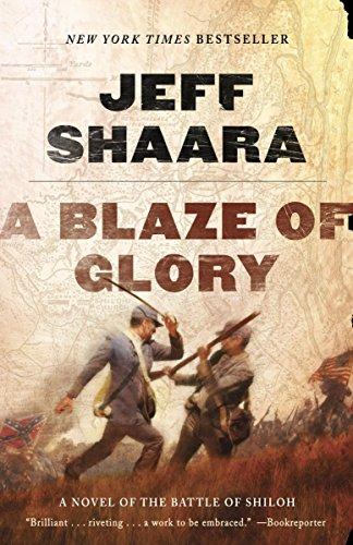 A Blaze of Glory By Jeff Shaara