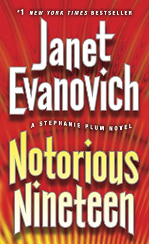 Notorious Nineteen By Janet Evanovich