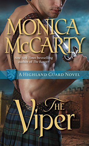 The Viper (Highland Guard Novels) By Monica McCarty