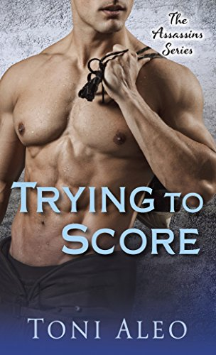 Trying to Score By Toni Aleo