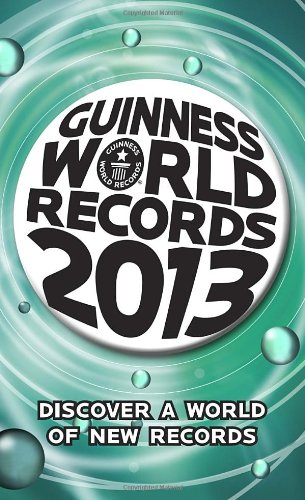 Guinness World Records 2013 By N/A