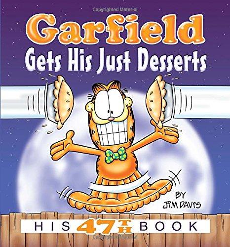 Garfield Gets His Just Desserts By Jim Davis