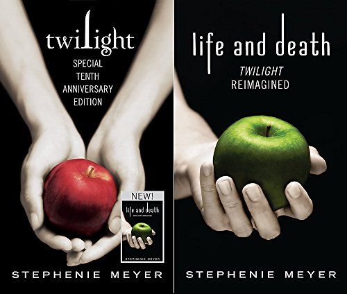 Twilight Tenth Anniversary/Life and Death Dual Edition by Stephenie Meyer