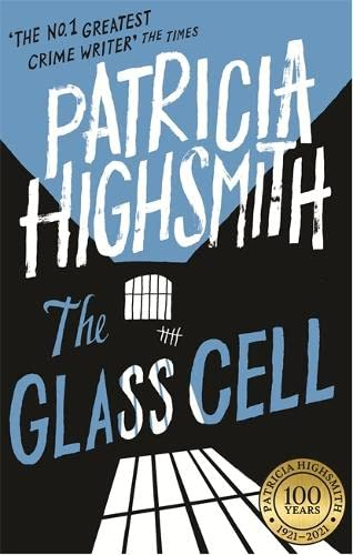 The Glass Cell: A Virago Modern Classic by Patricia Highsmith