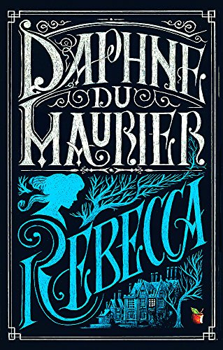 Rebecca (Virago Modern Classics) By Daphne Du Maurier