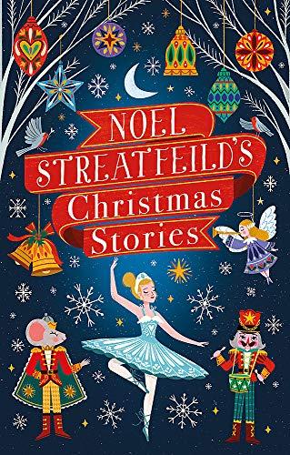 Noel Streatfeild's Christmas Stories By Noel Streatfeild
