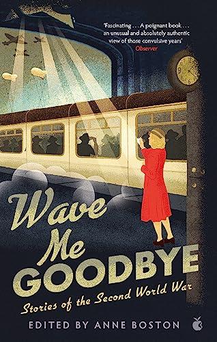 Wave Me Goodbye By Anne Boston
