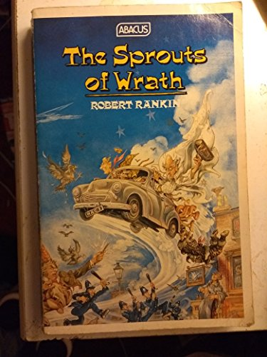 The Sprouts of Wrath (Abacus Books) By Robert Rankin