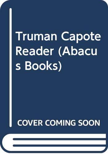 Truman Capote Reader By Truman Capote