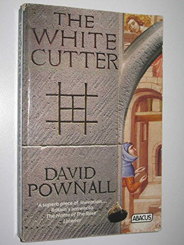 The White Cutter By David Pownall