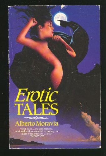 Erotic Tales (Abacus Books) By Alberto Moravia