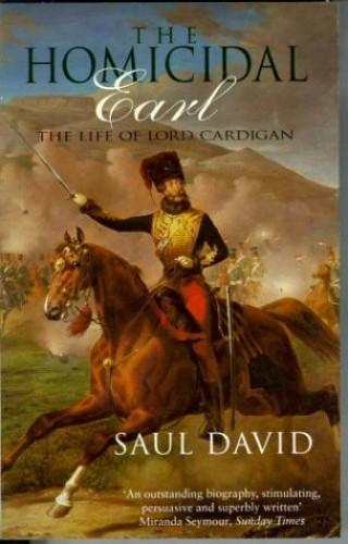 The Homicidal Earl By Saul David
