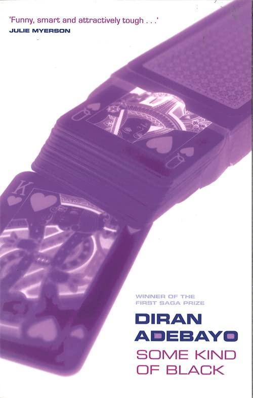 Some Kind Of Black By Diran Adebayo