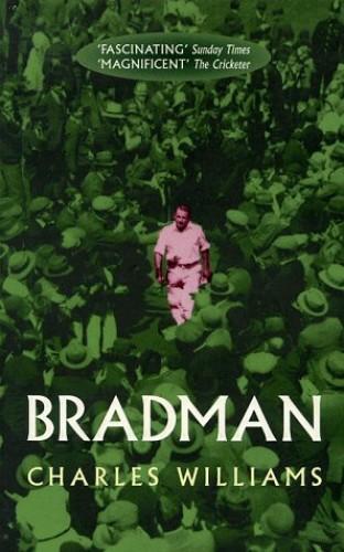 Bradman: An Australian Hero By Charles Williams