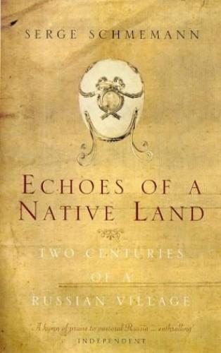 Echoes of a Native Land By Serge Schmemann