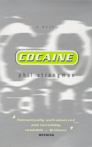 Cocaine By Phil Strongman