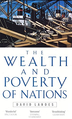 Wealth And Poverty Of Nations By David S. Landes