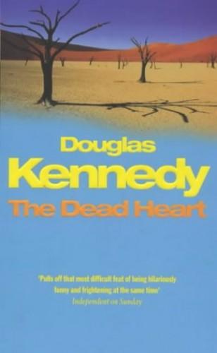 The Dead Heart By Douglas Kennedy