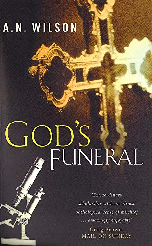 God's Funeral By A. N. Wilson