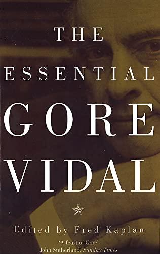 The Essential Gore Vidal By Gore Vidal