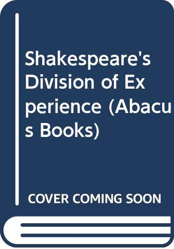 Shakespeare's Division of Experience By Marilyn French