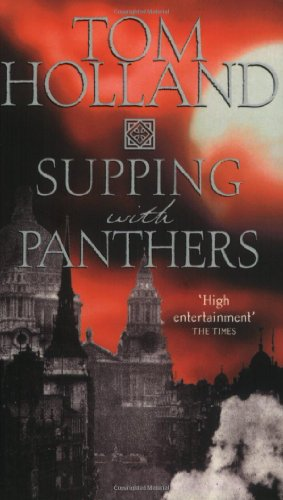Supping With Panthers By Tom Holland