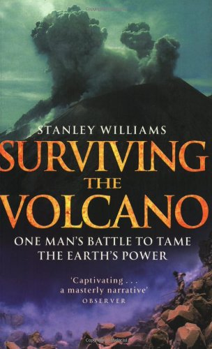 Surviving The Volcano By Stanley Williams