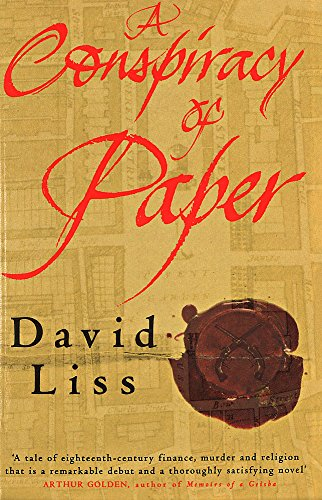 Conspiracy of Paper By David Liss