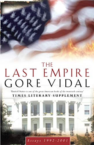 The Last Empire By Gore Vidal