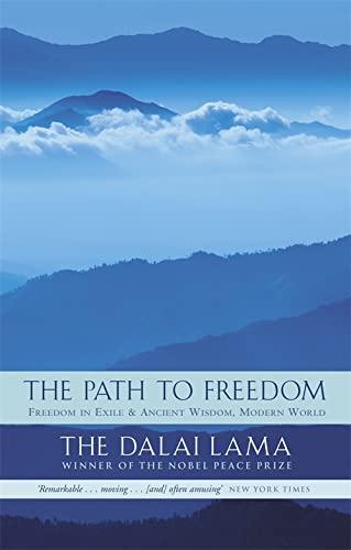 The Path To Freedom By Dalai Lama XIV