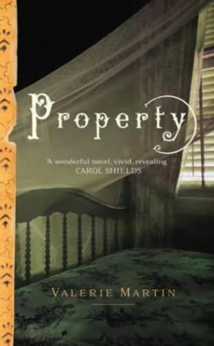 Property By Valerie Martin