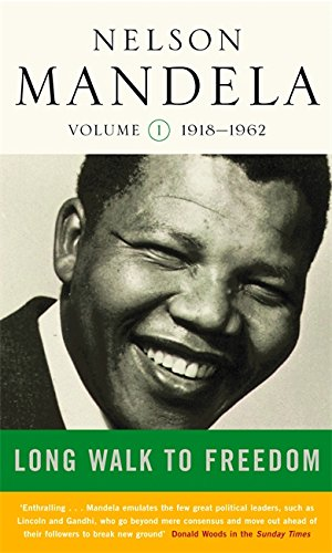 Long Walk To Freedom Vol 1 By Nelson Mandela