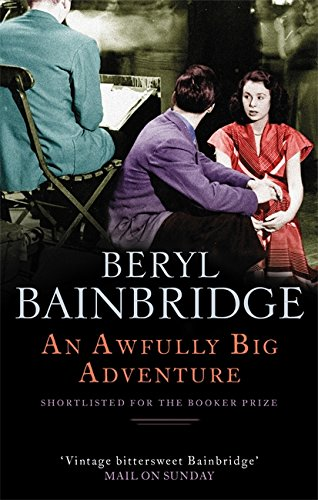 An Awfully Big Adventure By Beryl Bainbridge