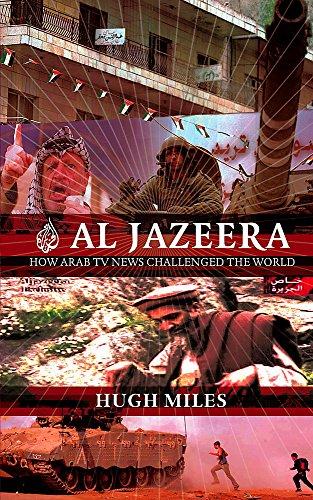 Al Jazeera By Hugh Miles