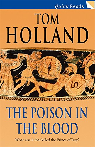 The Poison in the Blood By Tom Holland