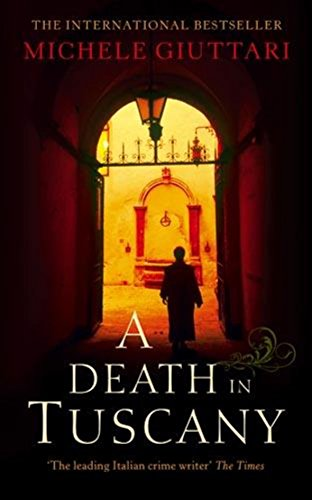 A Death In Tuscany By Michele Giuttari