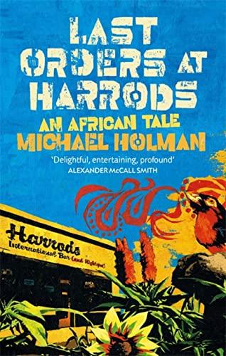 Last Orders At Harrods By Michael Holman