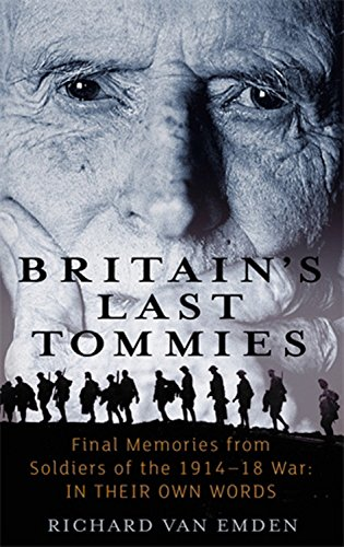Britain's Last Tommies By Richard Van Emden
