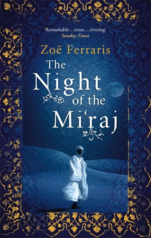 The Night of the Mi'raj by Zoe Ferraris