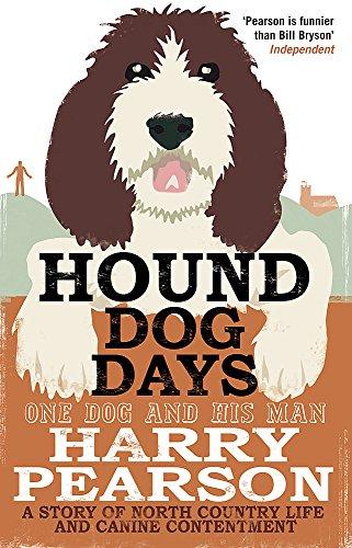 Hound Dog Days By Harry Pearson